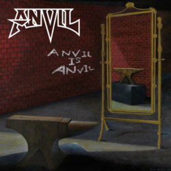 ANVIL – Anvil Is Anvil (SPV)