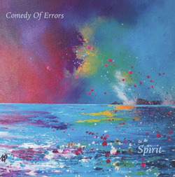 COMEDY OF ERRORS – Spirit (Independent Release)