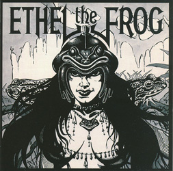 THIS WEEK I'M LISTENING TO...ETHEL THE FROG Ethel The Frog (High Roller Records)