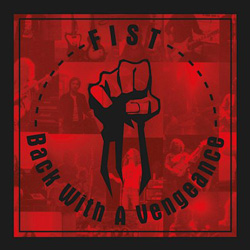 FIST – Back With A Vengeance (Dissonance)