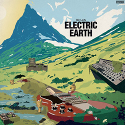 GIN LADY – Electric Earth (Kozmik Artifactz)