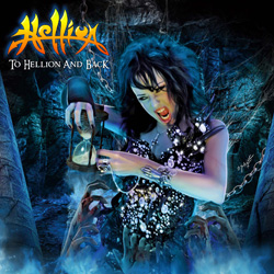 HELLION – 'To Hellion And Back' (Hear No Evil/Cherry Red)