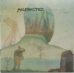 MALPRACTICE – Turning Tides (Sensory/The Laser's Edge)