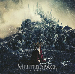 MELTED SPACE – The Great Lie (Sensory/The Laser's Edge)