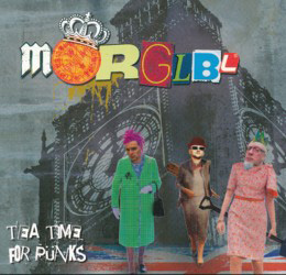MORGLBL – Tea Time for Punks (Free Electric Sound/The Laser's Edge)