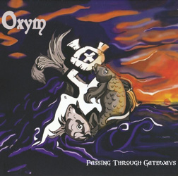 OXYM – Passing Through Gateways (Independent)