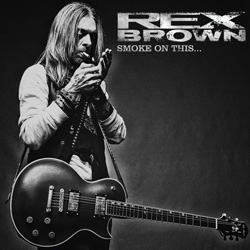 REX BROWN – Smoke On This… (eOne/SPV)
