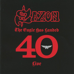 THIS WEEK I'M LISTENING TO...SAXON The Eagle Has Landed 40 Live (Silver Lining)