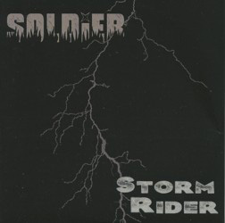 THIS WEEK I'M LISTENING TO...SOLDIER Storm Rider (Starhaven Records)