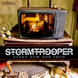 THIS WEEK I'M LISTENING TO... STORMTROOPER Every Now And Then (Bristol Archive Records)