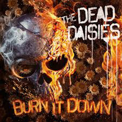 THE DEAD DAISIES – Burn It Down (SPV)