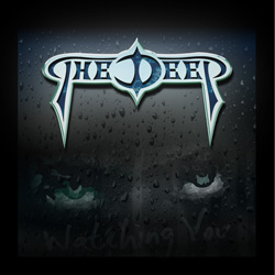 THE DEEP – Watching You (Independent)