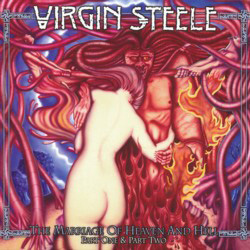VIRGIN STEELE – The Marriage Of Heaven And Hell Part One & Part Two/ Invictus (SPV)