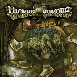 VICIOUS RUMORS – Live You To Death 2 – American Punishment (SPV)