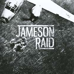 JAMESON RAID – Nine Reasons (Independent)