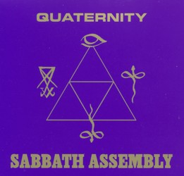 SABBATH ASSEMBLY - 'Quaternity' (Svart Records)