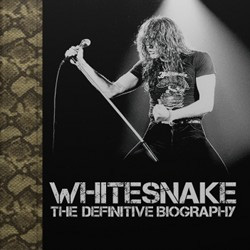 Whitesnake – The Definitive Biography