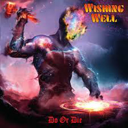 THIS WEEK I'M LISTENING TO...WISHING WELL Do Or Die (Inverse Records)